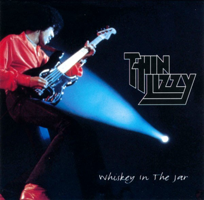 Thin Lizzy ‎– Whiskey In The Jar