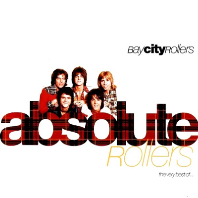 Bay City Rollers ‎– Absolute Rollers (The Very Best Of...)