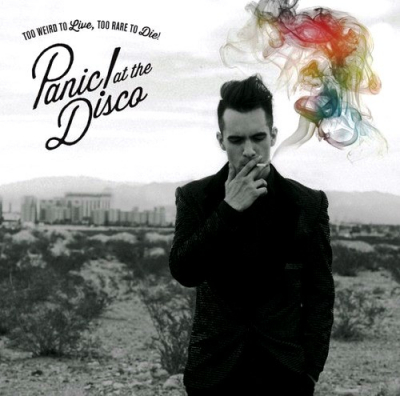 Panic! At The Disco ‎– Too Weird To Live, Too Rare To Die!