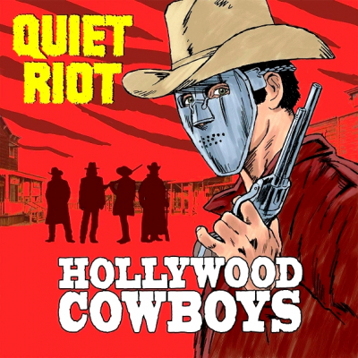Quiet Riot ‎– Hollywood Cowboys