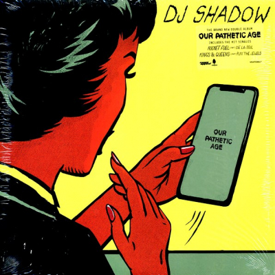 DJ Shadow ‎– Our Pathetic Age (2xLP, Yellow Sleeve)