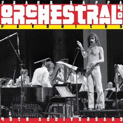 Frank Zappa ‎– Orchestral Favorites (40th Anniversary)