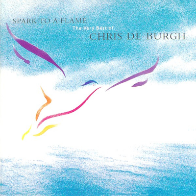 Chris De Burgh ‎– Spark To A Flame (The Very Best Of Chris De Burgh)