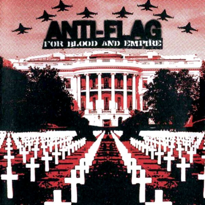Anti-Flag ‎– For Blood And Empire