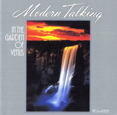Modern Talking ‎– In The Garden Of Venus - The 6th Album