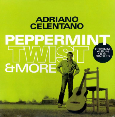 Adriano Celentano ‎– Peppermint Twist & More