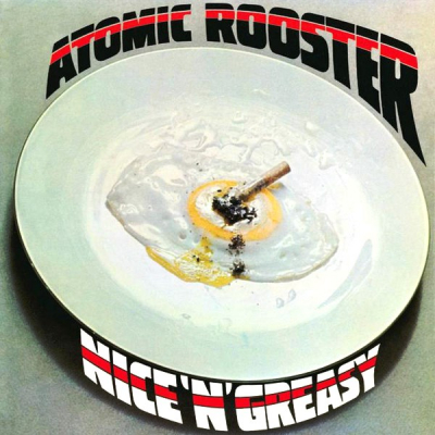 Atomic Rooster ‎– Nice 'n' Greasy