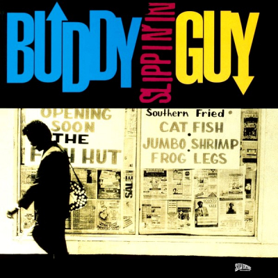Buddy Guy ‎– Slippin' In