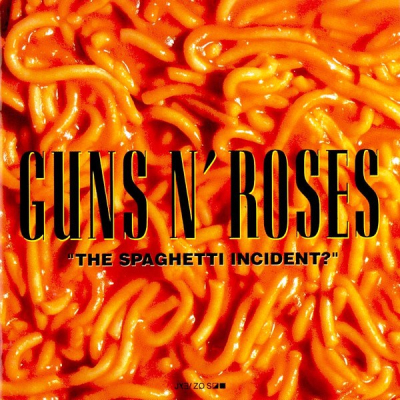 Guns N' Roses ‎– The Spaghetti Incident?
