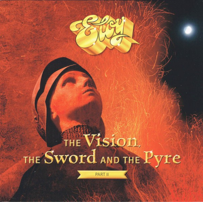 Eloy ‎– The Vision, The Sword And The Pyre (Part II) (2xLP)
