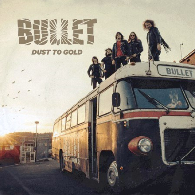 Bullet – Dust To Gold (2xLP+CD)