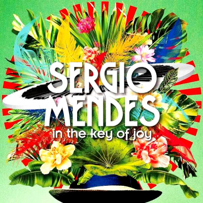 Sergio Mendes ‎– In The Key Of Joy