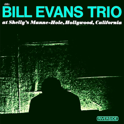 The Bill Evans Trio ‎– Bill Evans Trio At Shelly's Manne-Hole