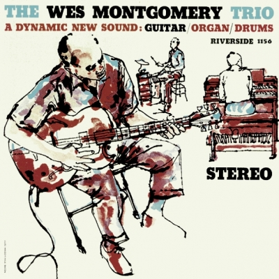 The Wes Montgomery Trio ‎– A Dynamic New Sound: Guitar/Organ/Drums