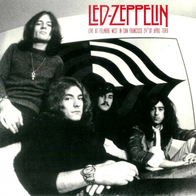 Led Zeppelin ‎– Live At Fillmore West In San Francisco 24th Of April 1969