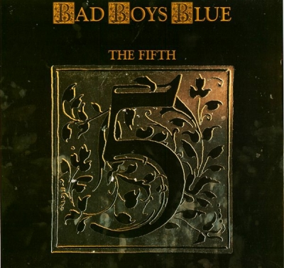 Bad Boys Blue ‎– The Fifth