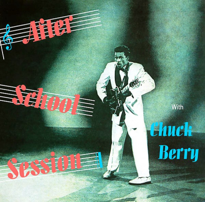 Chuck Berry ‎– After School Session