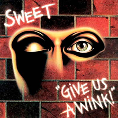 Sweet ‎– Give Us A Wink!