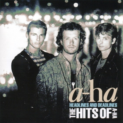 A-Ha ‎– Headlines And Deadlines - The Hits Of A-Ha