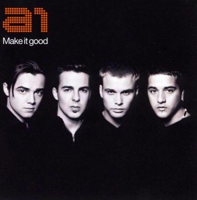 A1 ‎– Make It Good