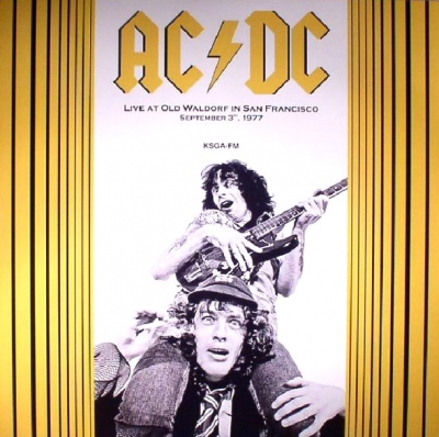 AC/DC ‎– Live At Old Waldorf In San Francisco September 3, 1977. KSGA-FM