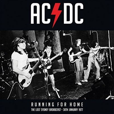 AC/DC ‎– Running for Home (The Lost Sydney Broadcast • 30th January 1977) (2xLP)