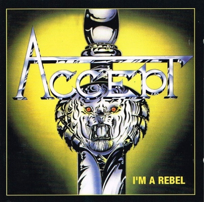 Accept ‎– I'm A Rebel