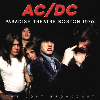 AC/DC ‎– The Lost Broadcast Paradise Theatre Boston 1978