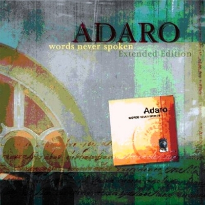 Adaro ‎– Words Never Spoken (Extended Edition)