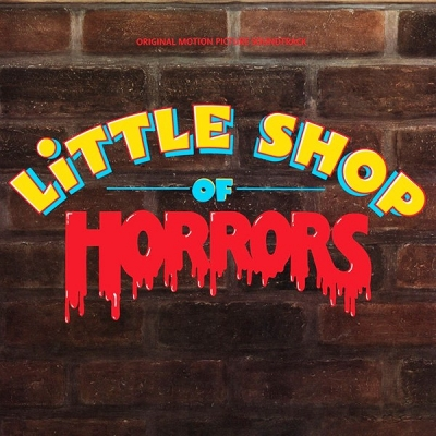 Howard Ashman And Alan Menken ‎– Little Shop Of Horrors - Original Motion Picture Soundtrack