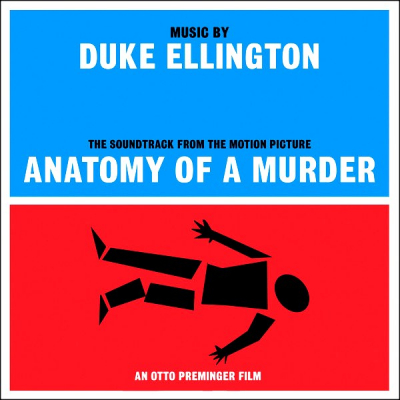 Duke Ellington ‎– (The Soundtrack From The Motion Picture) Anatomy Of A Murder