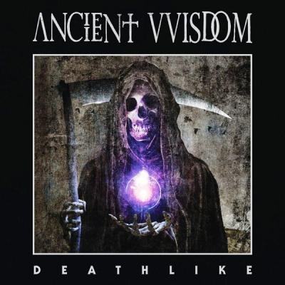 Ancient VVisdom ‎– Deathlike