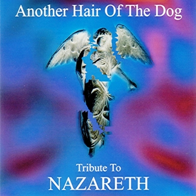 Another Hair Of The Dog (A Tribute To Nazareth)