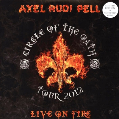 Axel Rudi Pell ‎– Live On Fire (Circle Of The Oath Tour 2012) (3xLP)