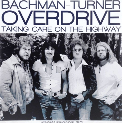 Bachman-Turner Overdrive ‎– Taking Care On the Highway (2xLP)