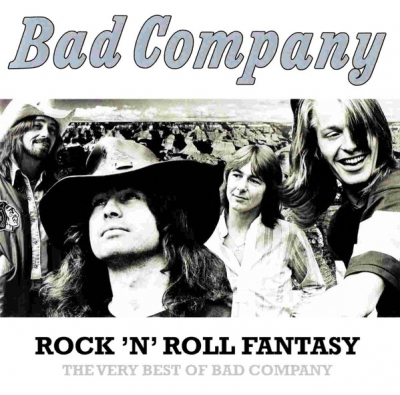 Bad Company – Rock 'n' Roll Fantasy The Very Best Of Bad Company