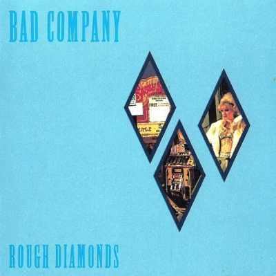 Bad Company – Rough Diamonds