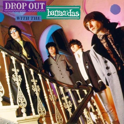 Barracudas ‎– Drop Out With The Barracudas
