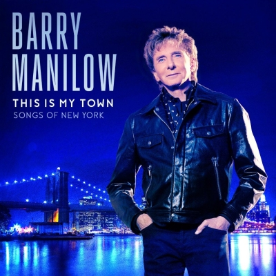 Barry Manilow ‎– This Is My Town Songs Of New York