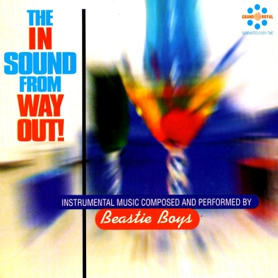 Beastie Boys ‎– The In Sound From Way Out!