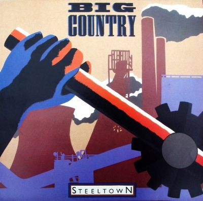 Big Country ‎– Steeltown (2xLP)