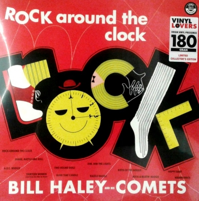 Bill Haley And His Comets ‎– Rock Around The Clock