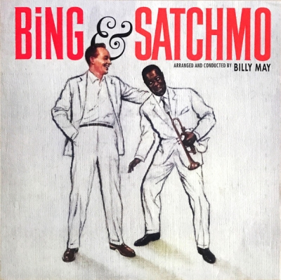 Bing Crosby And Louis Armstrong ‎– Bing & Satchmo
