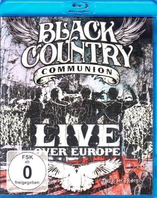 Black Country Communion ‎– Live Over Europe