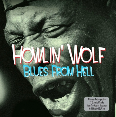 Howlin' Wolf ‎– Blues From Hell (2xLP)
