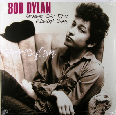 Bob Dylan ‎– House Of The Risin' Sun
