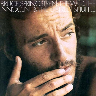 Bruce Springsteen ‎– The Wild, The Innocent & The E Street Shuffle