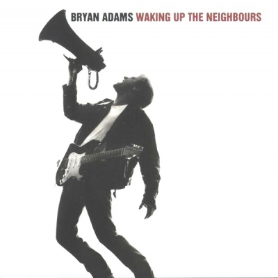 Bryan Adams ‎– Waking Up The Neighbours