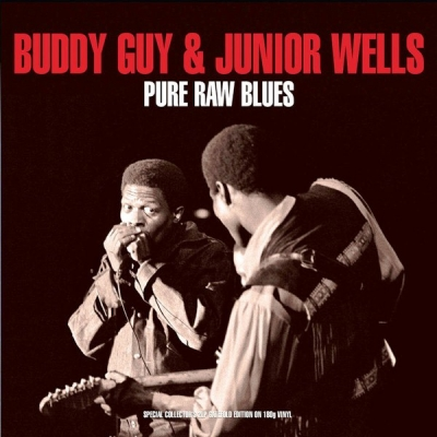Buddy Guy & Junior Wells ‎– Pure Raw Blues (2xLP)