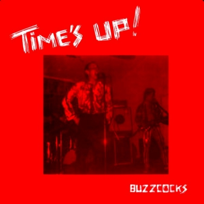 Buzzcocks ‎– Time's Up!